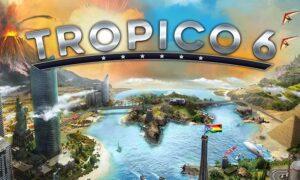 Tropico 6 iOS/APK Full Version Free Download