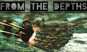 From The Depths PC Version Game Free Download