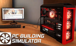 PC Building Simulator PC Full Version Free Download