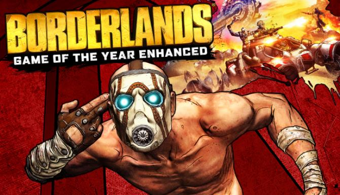 Borderlands: Game of the Year Enhanced Edtion IOS/APK Free Download